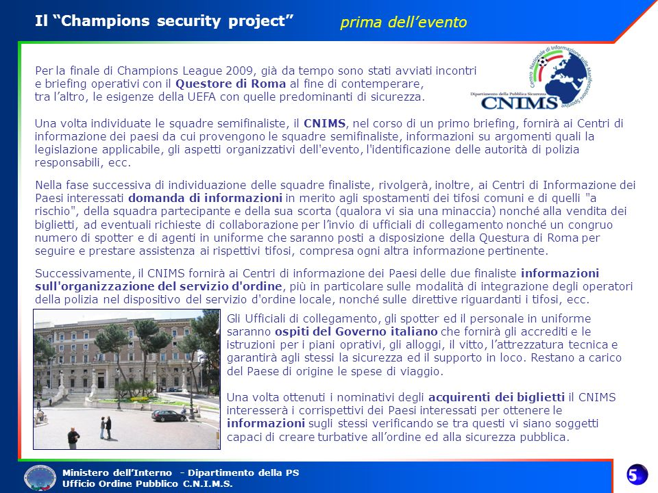 Il Champions security project prima dell'evento