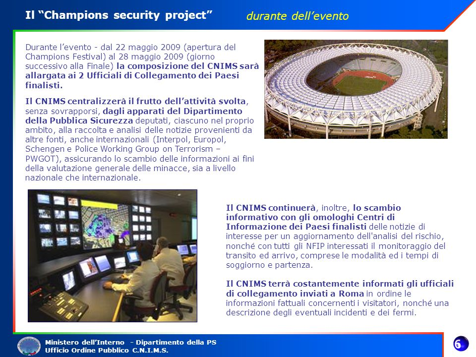 Il Champions security project durante dell'evento