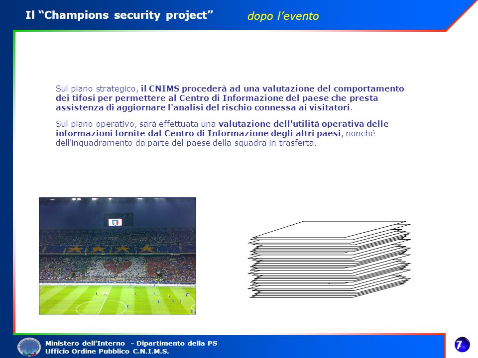 Il Champions security project dopo l'evento