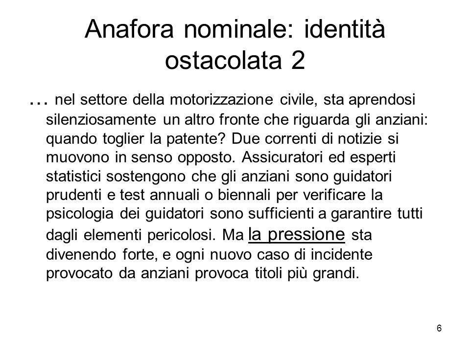 Anafora nominale: identità ostacolata 2