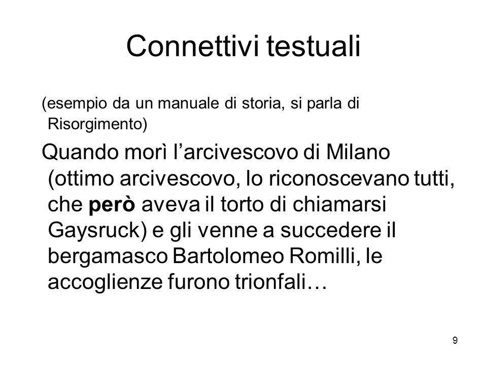 Connettivi testuali (esempio da un manuale di storia, si parla di Risorgimento)