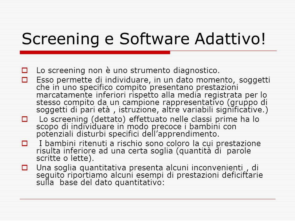 Screening e Software Adattivo!