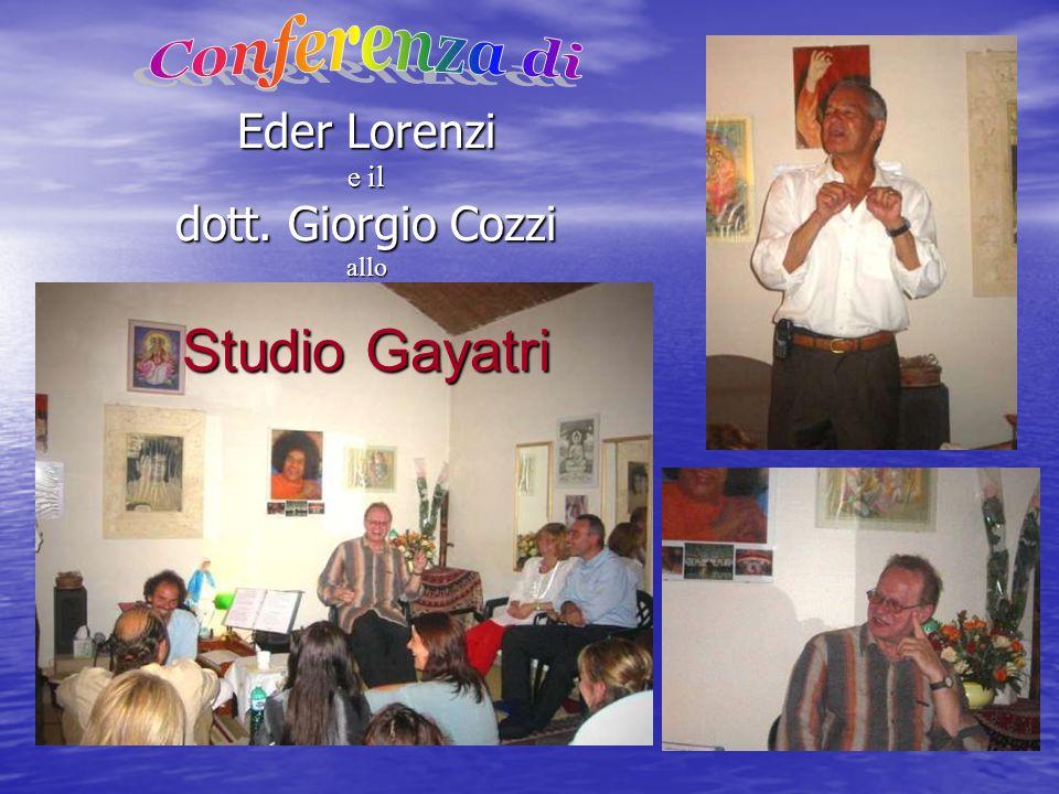 Eder Lorenzi e il dott. Giorgio Cozzi allo Studio Gayatri