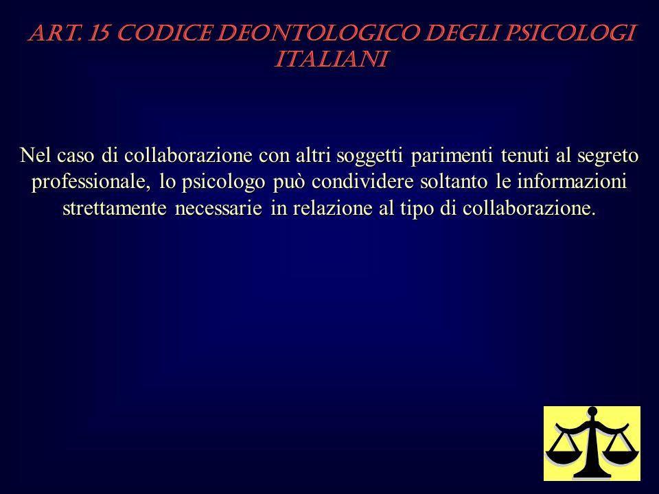 Art. 15 Codice Deontologico degli Psicologi italiani