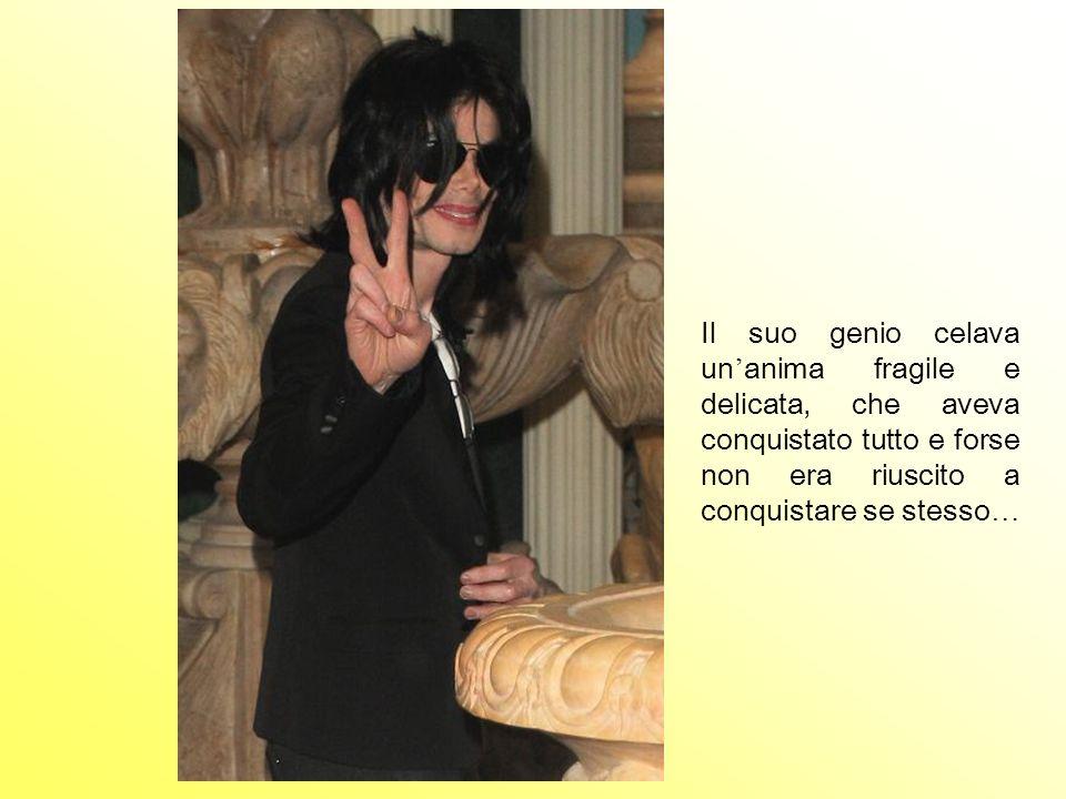Il suo genio celava un'anima fragile e delicata, che aveva conquistato tutto e forse non era riuscito a conquistare se stesso…