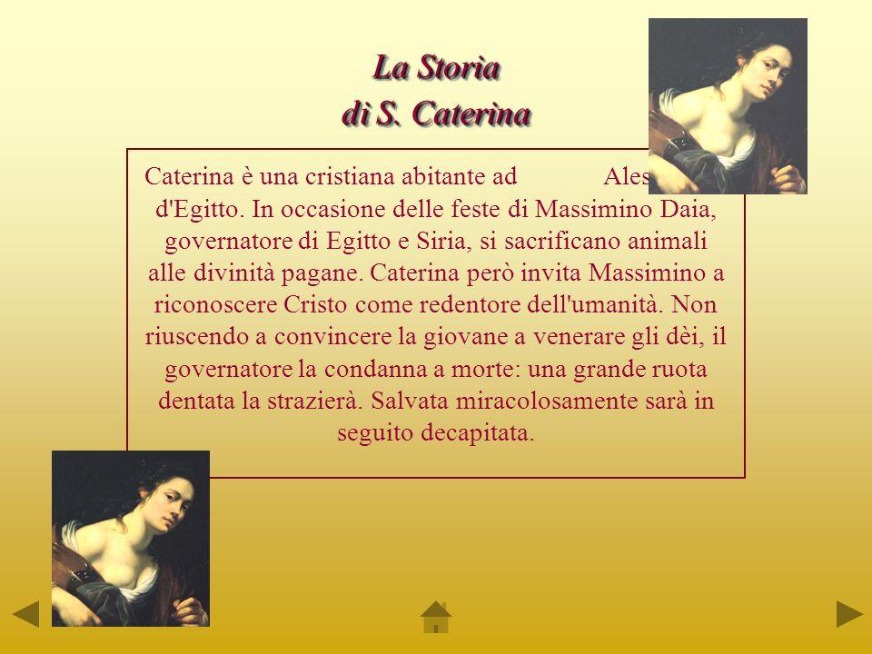 La Storia di S. Caterina.