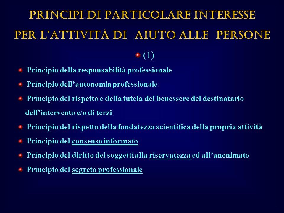 PRINCIPI DI PARTICOLARE INTERESSE PER L'ATTIVITÀ DI AIUTO ALLE PERSONE