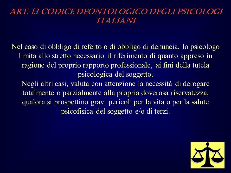 Art. 13 Codice Deontologico degli Psicologi italiani
