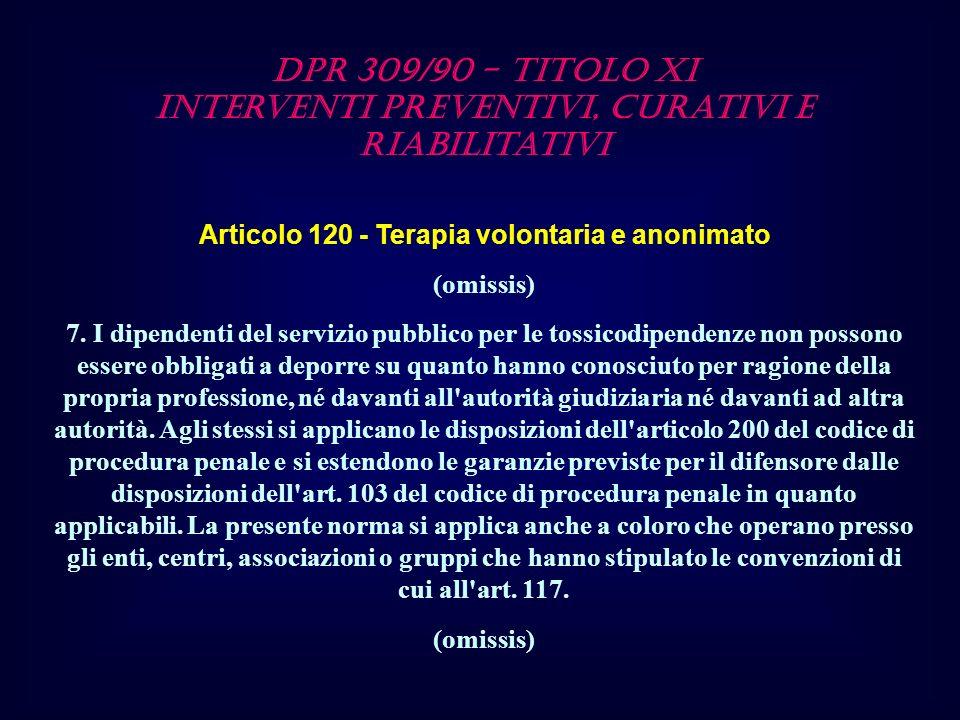 DPR 309/90 - TITOLO XI Interventi preventivi, curativi e riabilitativi
