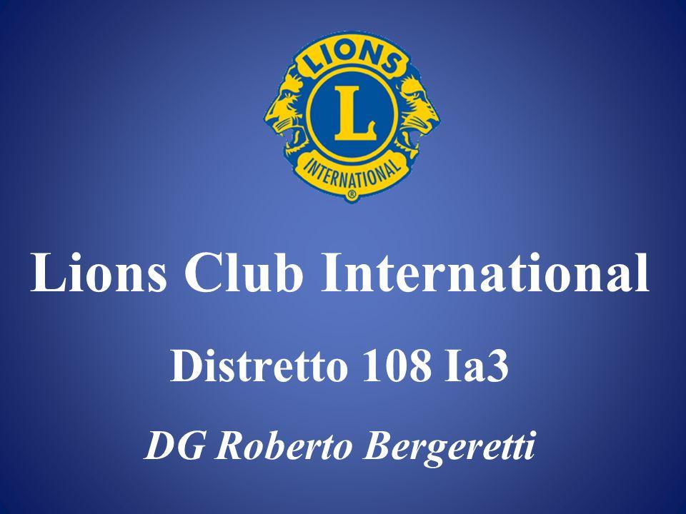 Lions Club International Distretto 108 Ia3 DG Roberto Bergeretti