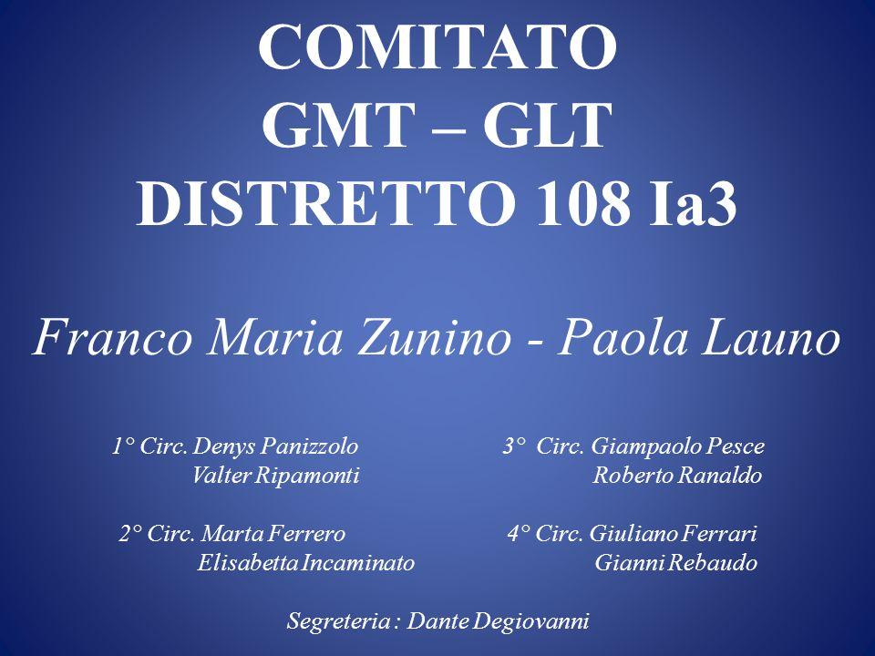 COMITATO GMT – GLT DISTRETTO 108 Ia3