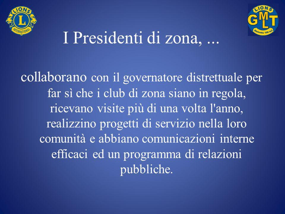 I Presidenti di zona, ...