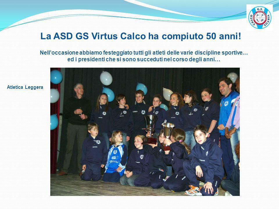 La ASD GS Virtus Calco ha compiuto 50 anni!