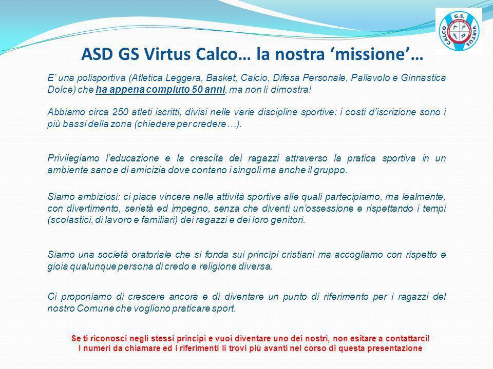 ASD GS Virtus Calco… la nostra 'missione'…