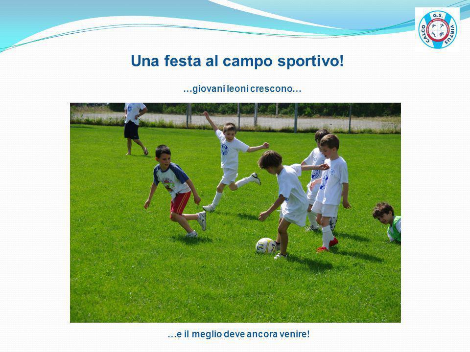 Una festa al campo sportivo!
