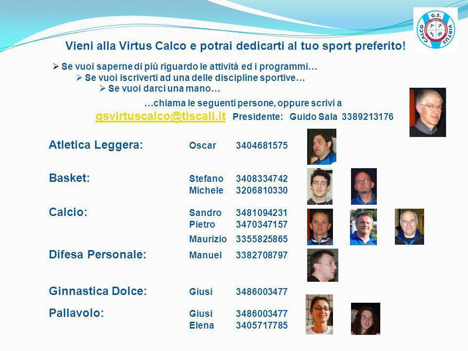 Vieni alla Virtus Calco e potrai dedicarti al tuo sport preferito!