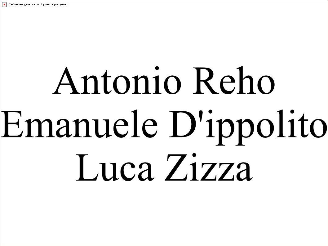 Antonio Reho Emanuele D ippolito Luca Zizza