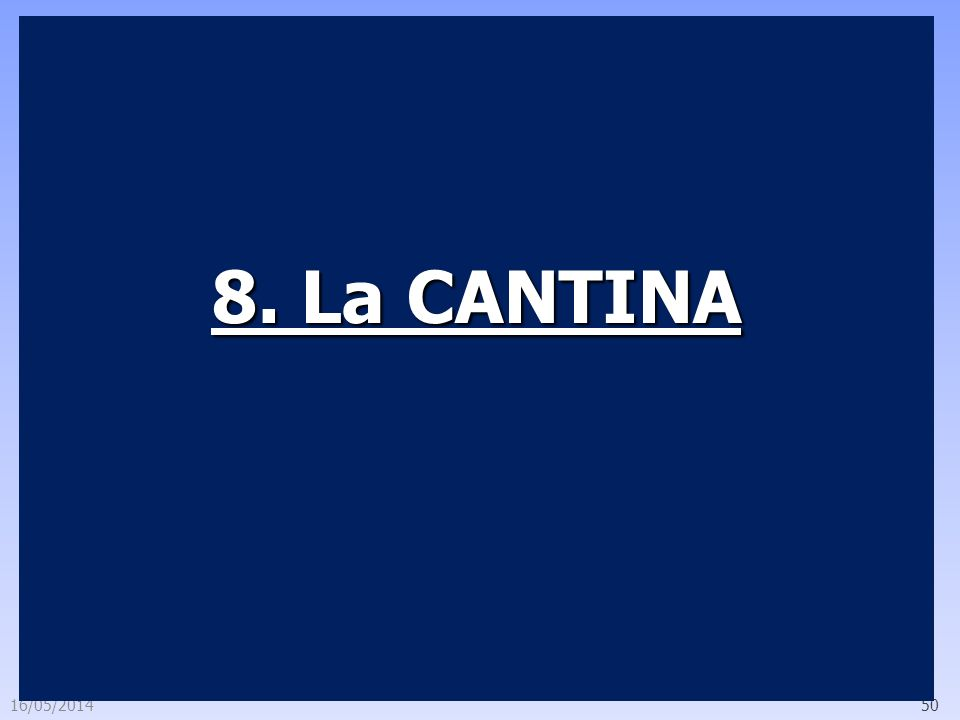 8. La CANTINA 29/03/2017