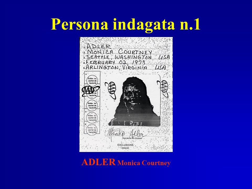 Persona indagata n.1 ADLER Monica Courtney