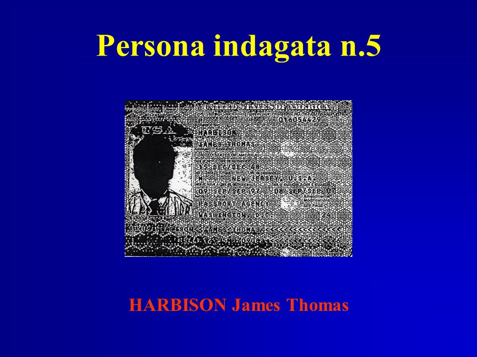 Persona indagata n.5 HARBISON James Thomas