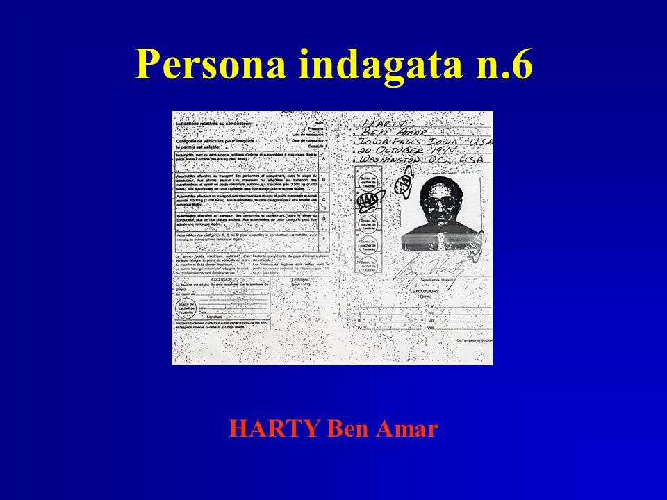 Persona indagata n.6 HARTY Ben Amar