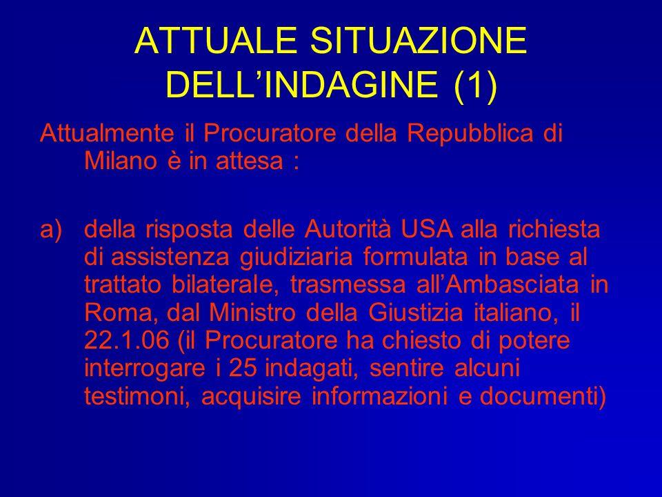 ATTUALE SITUAZIONE DELL'INDAGINE (1)