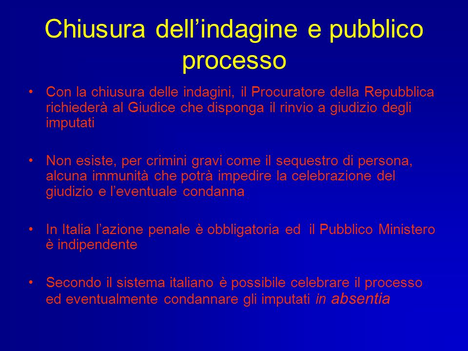 Chiusura dell'indagine e pubblico processo