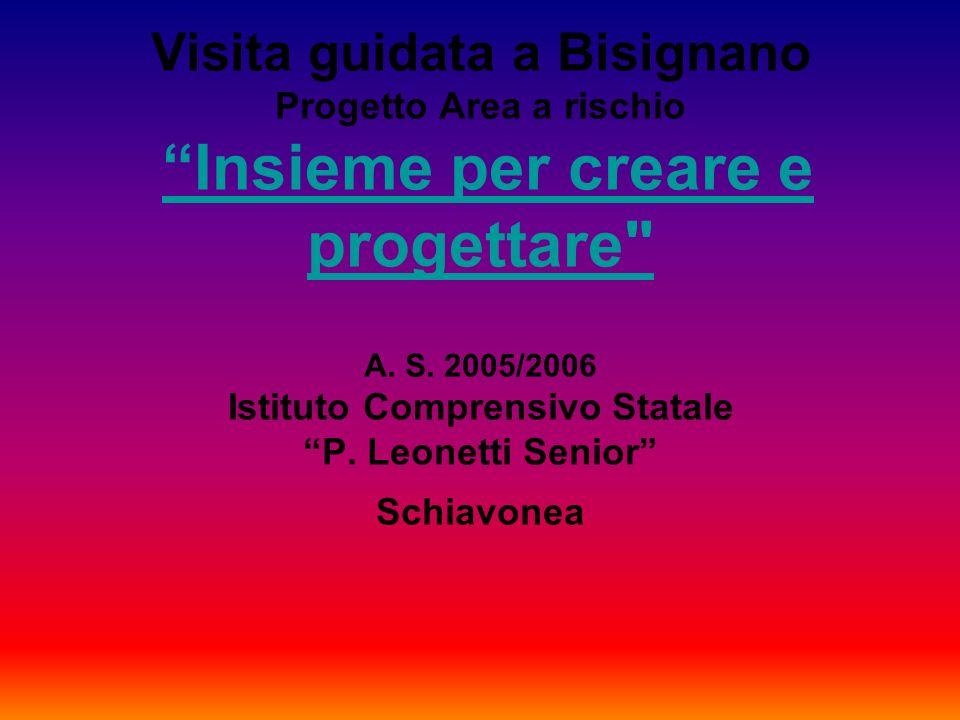 Visita guidata a Bisignano Progetto Area a rischio Insieme per creare e progettare A.