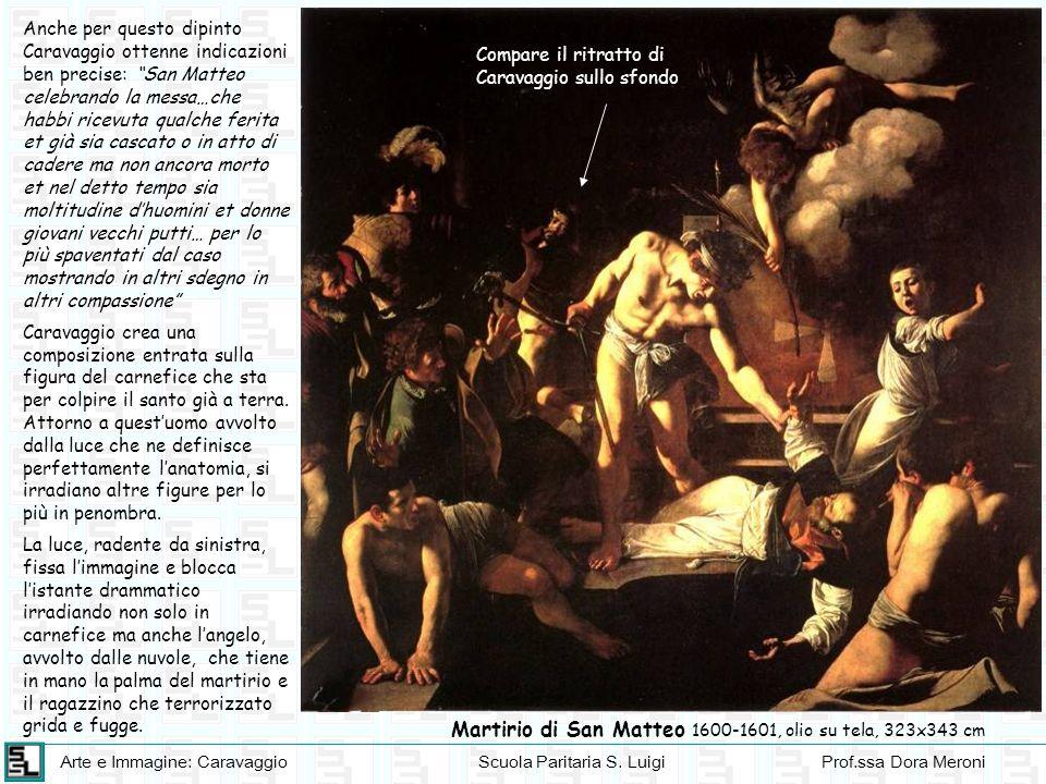 Martirio di San Matteo 1600-1601, olio su tela, 323x343 cm