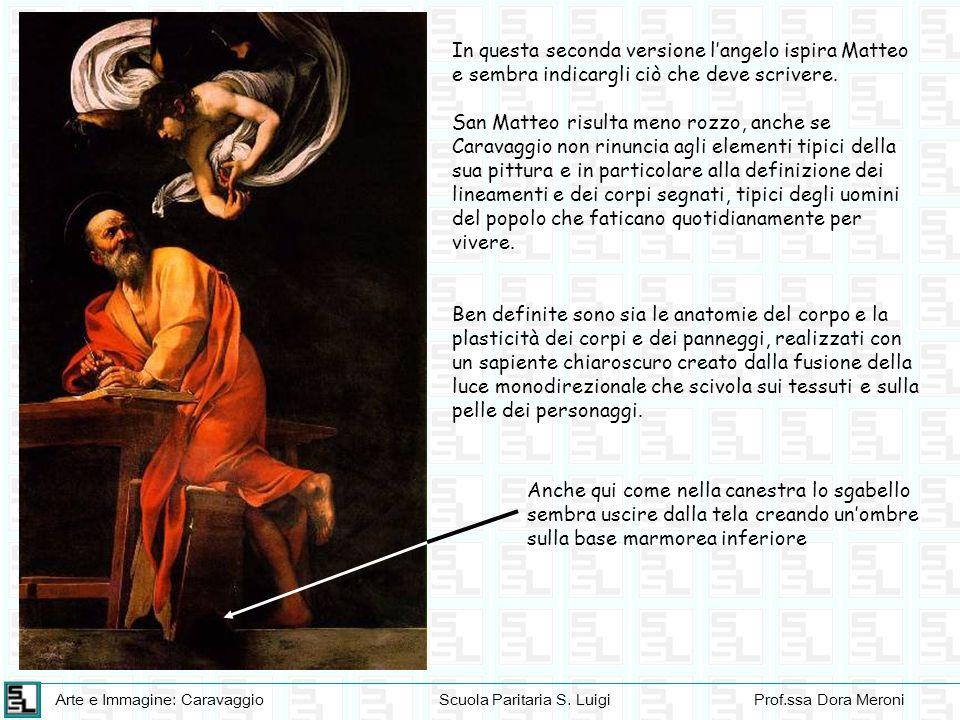 In questa seconda versione l'angelo ispira Matteo e sembra indicargli ciò che deve scrivere.