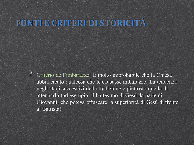FONTI E CRITERI DI STORICITÀ
