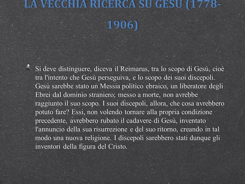 LA VECCHIA RICERCA SU GESÙ (1778-1906)