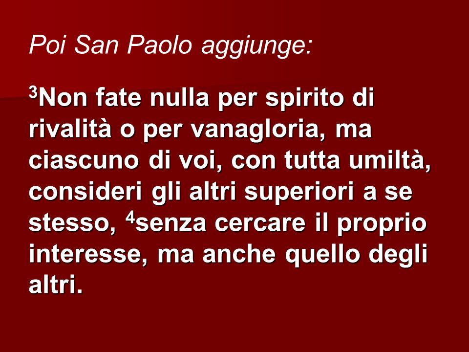 Poi San Paolo aggiunge: