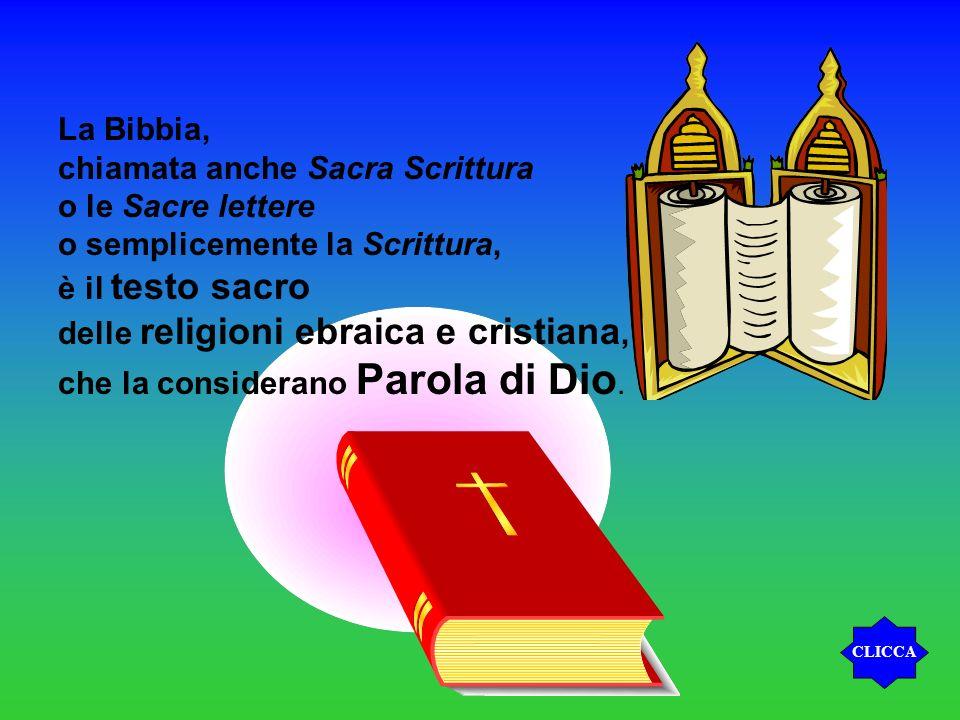 chiamata anche Sacra Scrittura o le Sacre lettere