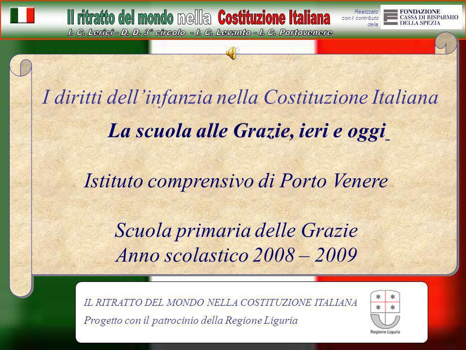 I diritti dell'infanzia nella Costituzione Italiana La scuola alle Grazie, ieri e oggi