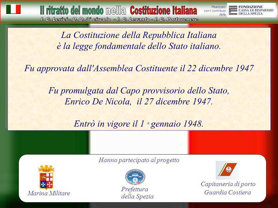 Fu approvata dall Assemblea Costituente il 22 dicembre 1947