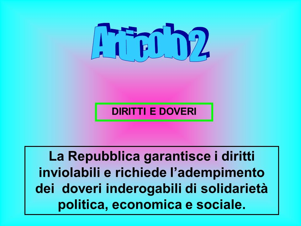 Articolo 2 DIRITTI E DOVERI.