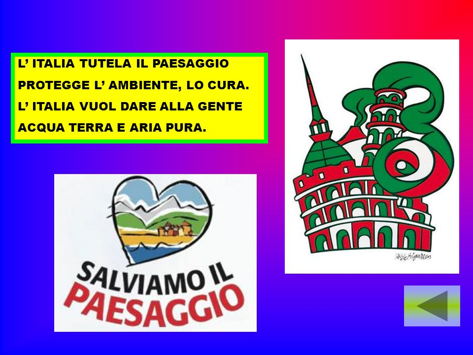 L' ITALIA TUTELA IL PAESAGGIO