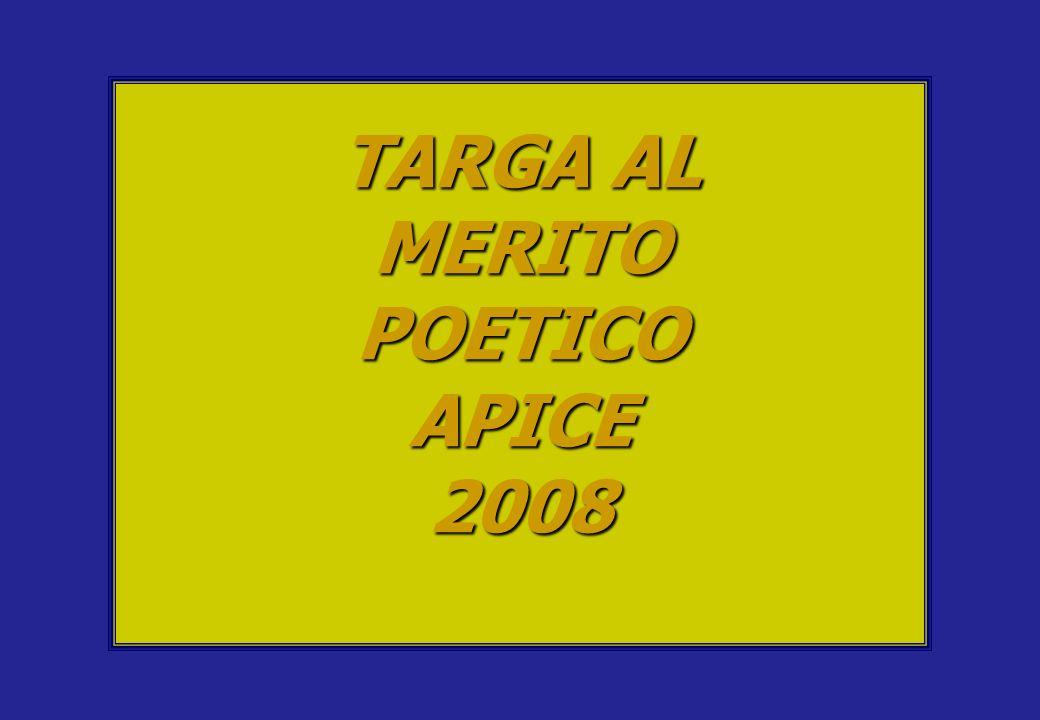 TARGA AL MERITO POETICO APICE 2008