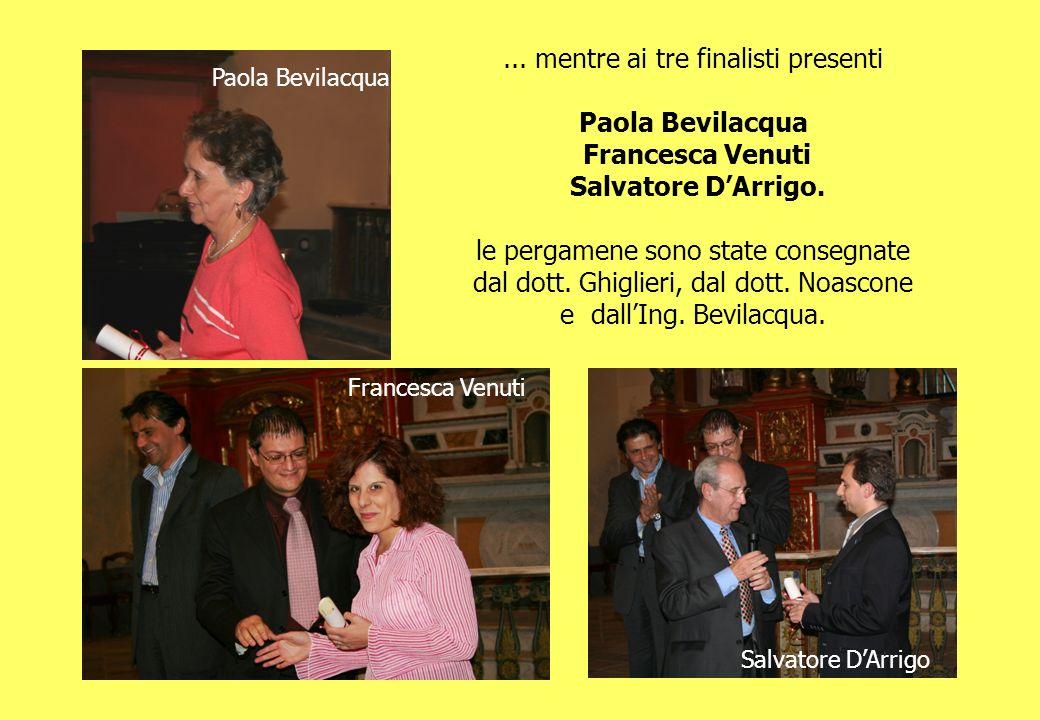 Paola Bevilacqua Francesca Venuti Salvatore D'Arrigo.