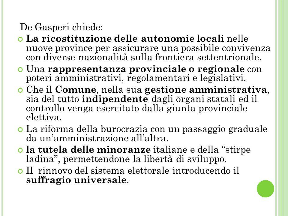 De Gasperi chiede: