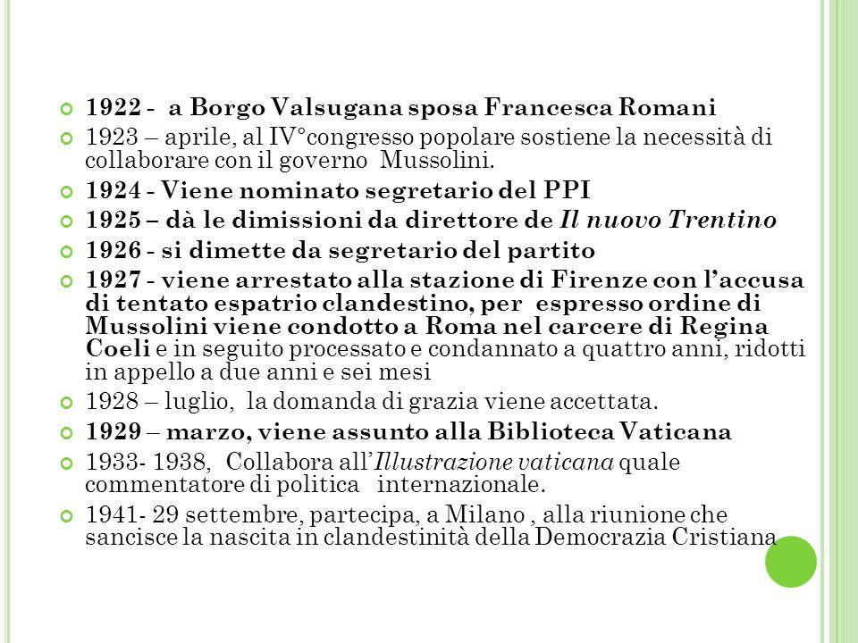 1922 - a Borgo Valsugana sposa Francesca Romani