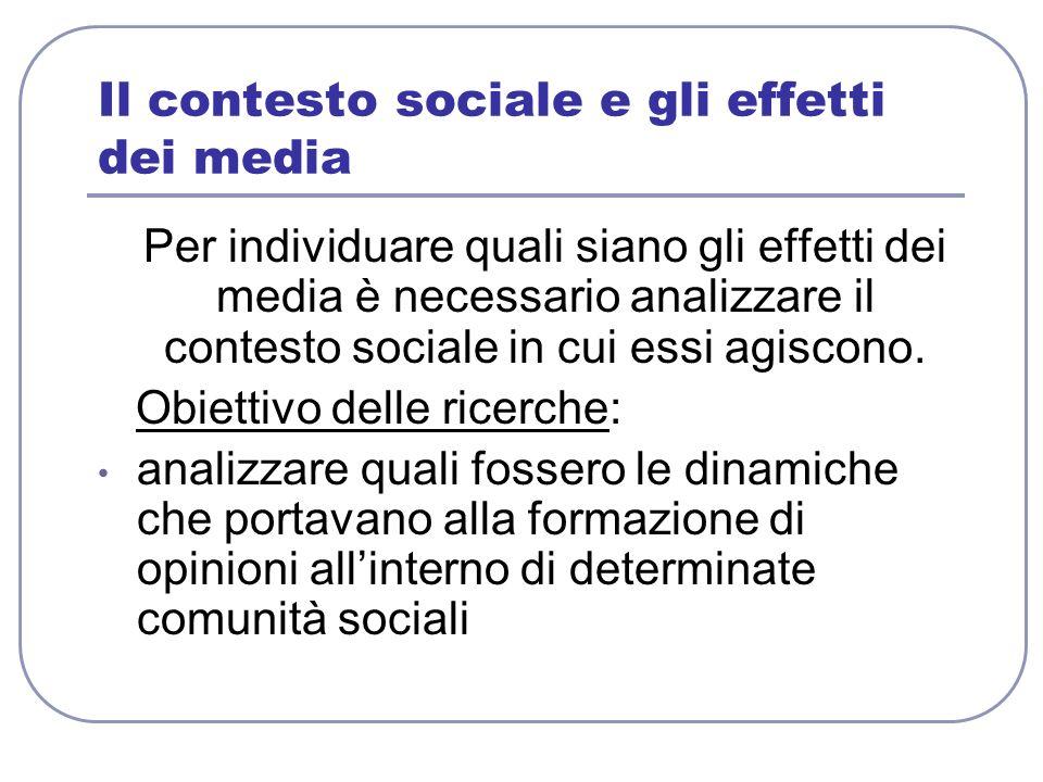 Il contesto sociale e gli effetti dei media