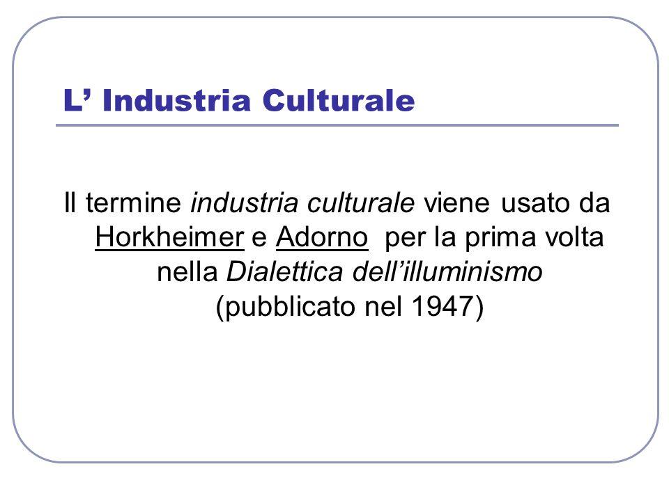 L' Industria Culturale