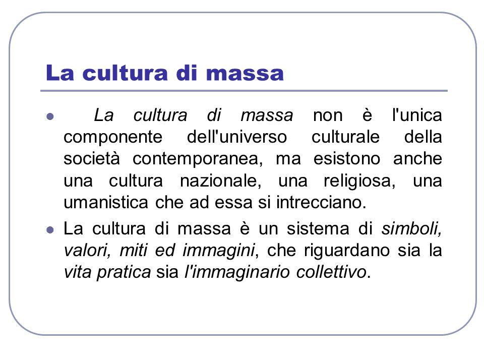 La cultura di massa