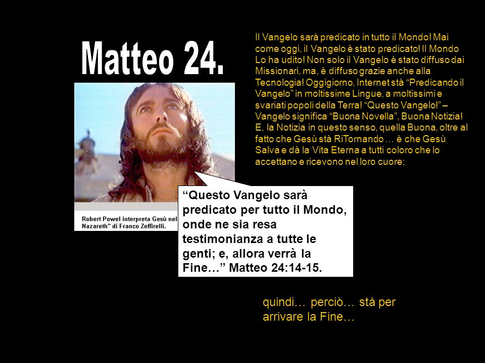 Il Vangelo sarà predicato in tutto il Mondo