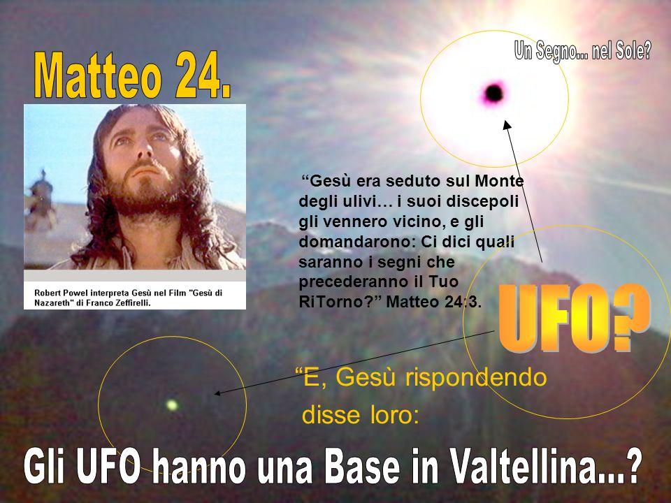 Gli UFO hanno una Base in Valtellina...