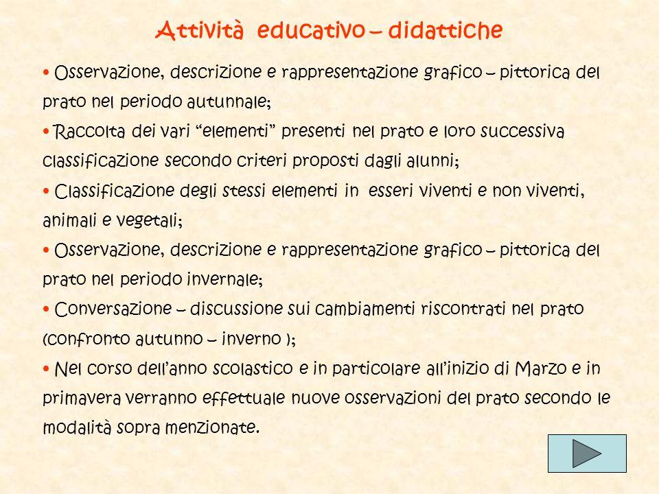 Attività educativo – didattiche