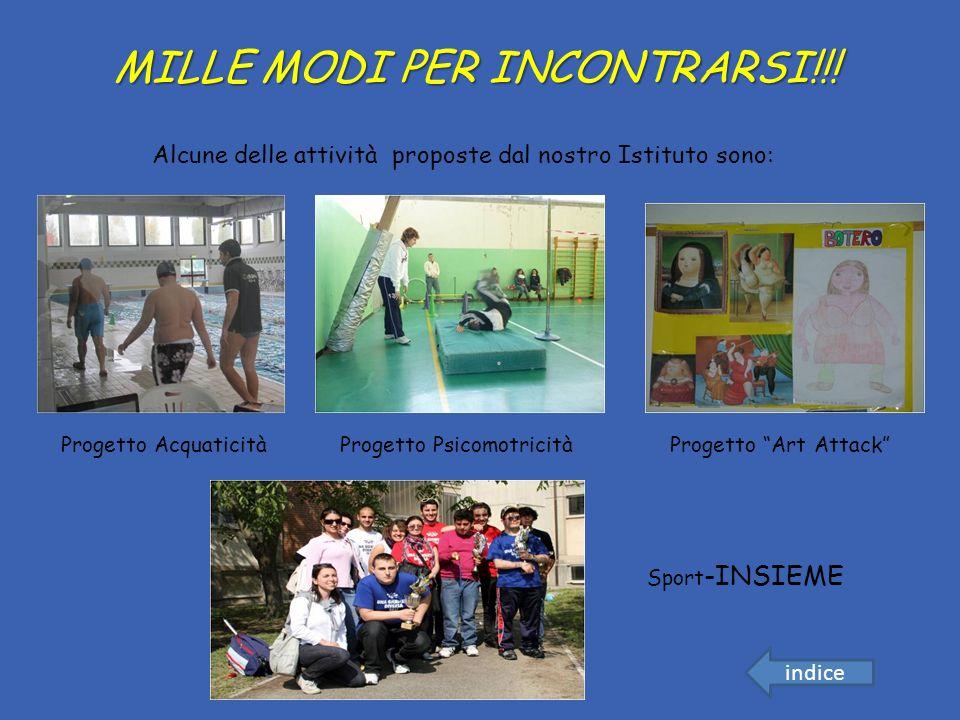 MILLE MODI PER INCONTRARSI!!!