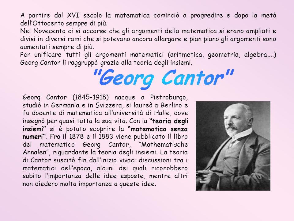 A partire dal XVI secolo la matematica cominciò a progredire e dopo la metà dell'Ottocento sempre di più.